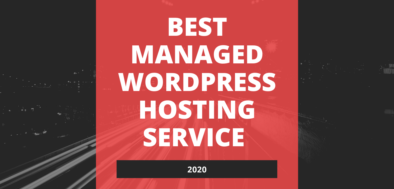 What is the Best Managed WordPress Hosting Service