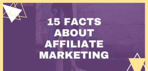 15 Facts About Affiliate Marketing