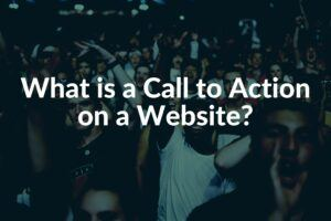 What is a Call to Action on a Website